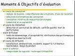 moments objectifs d valuation