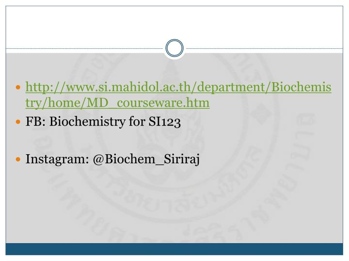 http://www.si.mahidol.ac.th/department/Biochemistry/home/MD_courseware.htm