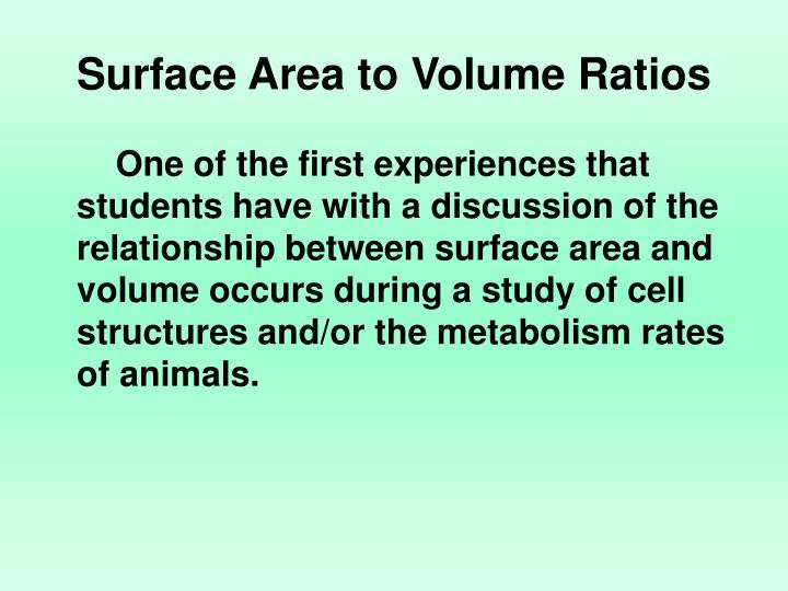 Surface Area to Volume Ratios