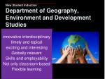 new student induction department of geography environment and development studies