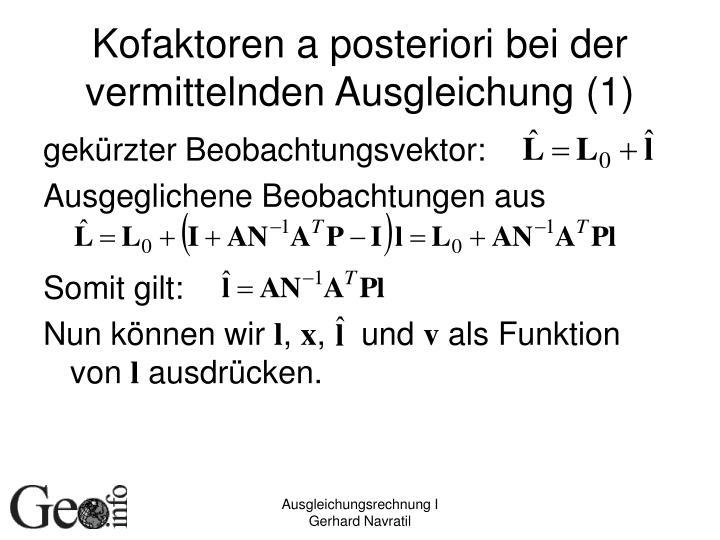 Kofaktoren a posteriori bei der vermittelnden Ausgleichung (1)