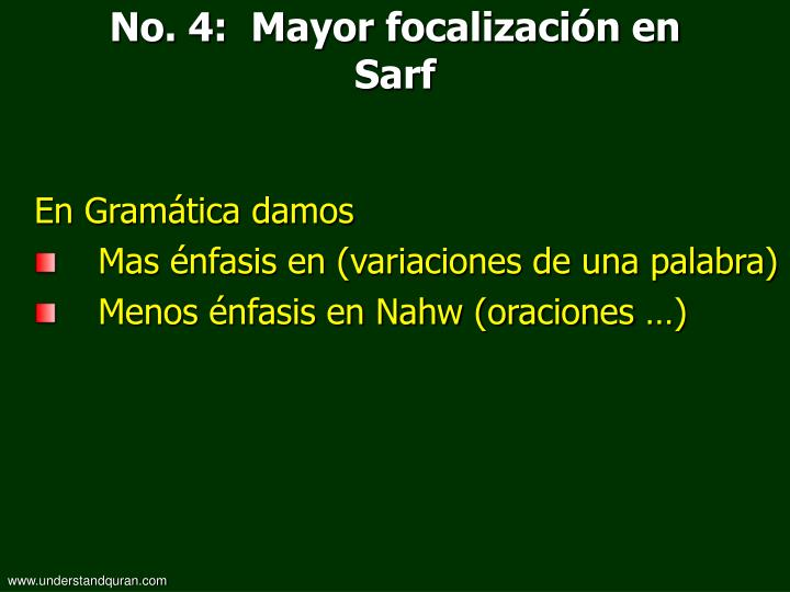 No. 4:  Mayor focalización en Sarf