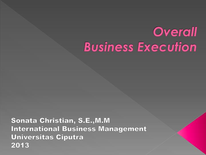 overall business execution n.
