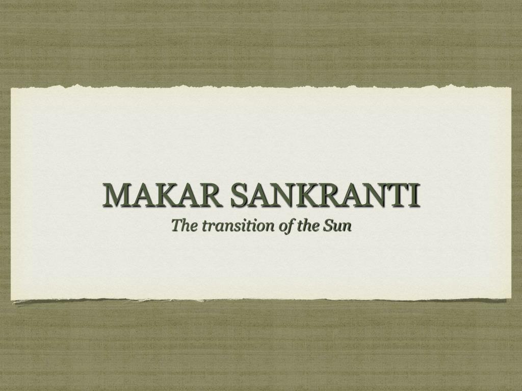 Ppt Makar Sankranti Powerpoint Presentation Id5949371