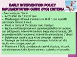 early intervention policy implementation guide pig criteria