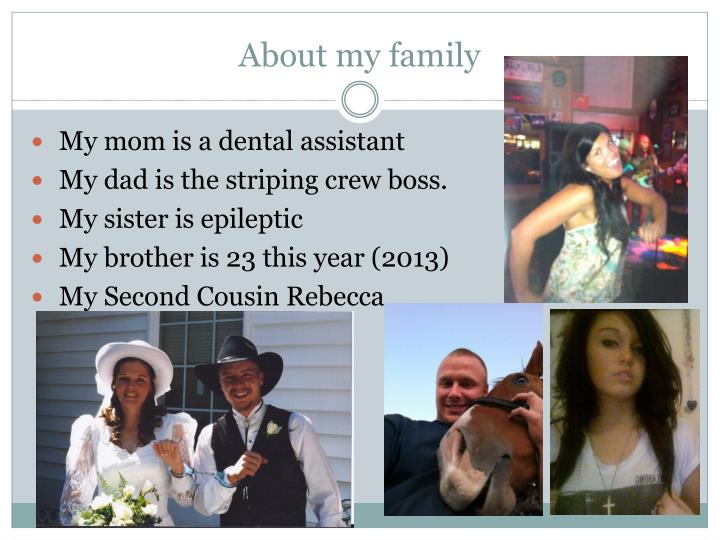 About my family