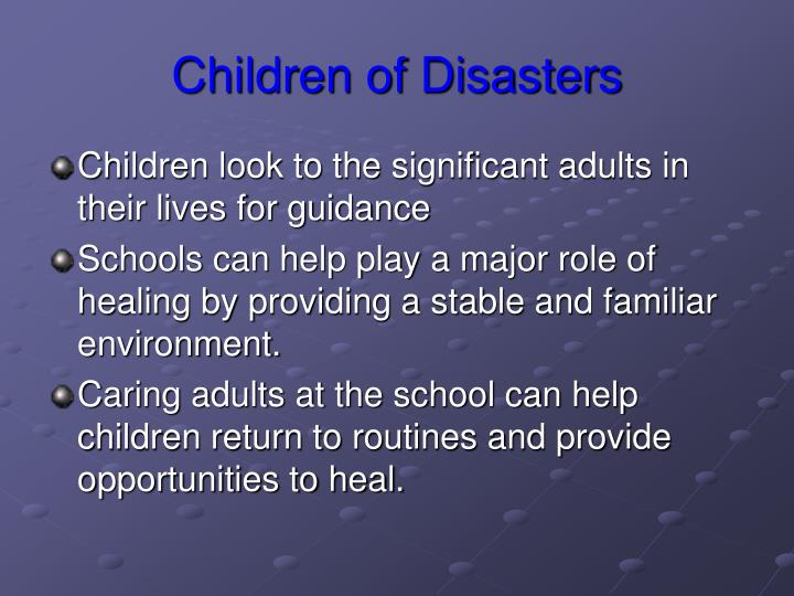 Children of disasters