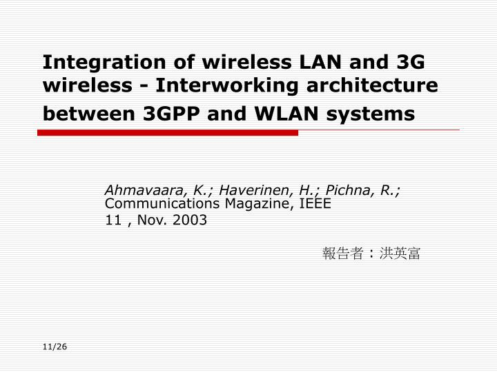 Integration of wireless lan and 3g wireless interworking architecture between 3gpp and wlan systems