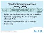 standardiseringsprosessen