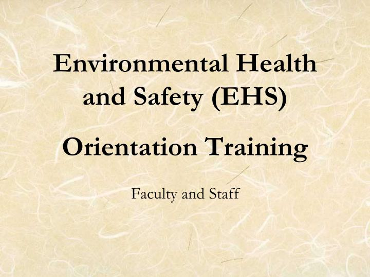 environmental health and safety ehs orientation training n.