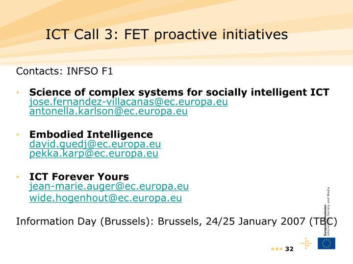 ICT Call 3: FET proactive initiatives