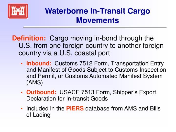 Waterborne In-Transit Cargo Movements