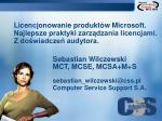 licencjonowanie produkt w microsoft najlepsze praktyki zarz dzania licencjami z do wiadcze audytora