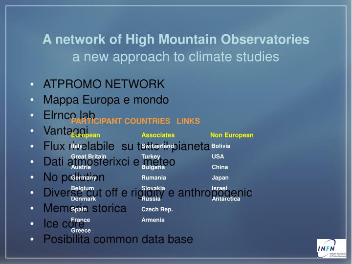 A network of High Mountain Observatories