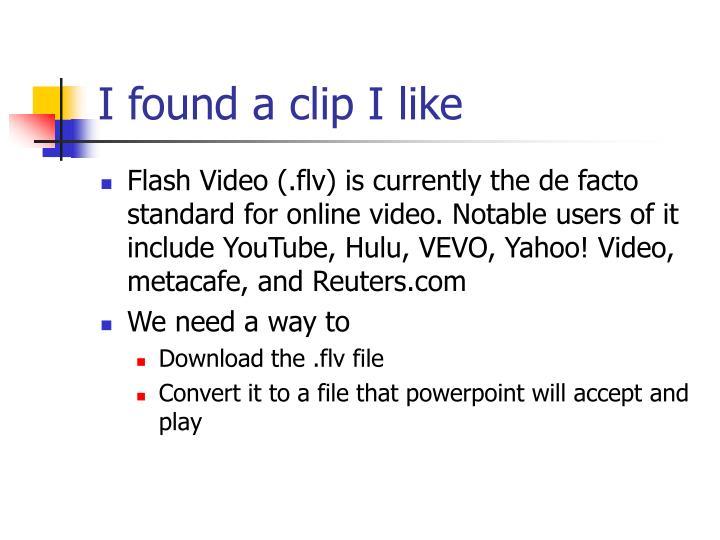 I found a clip I like