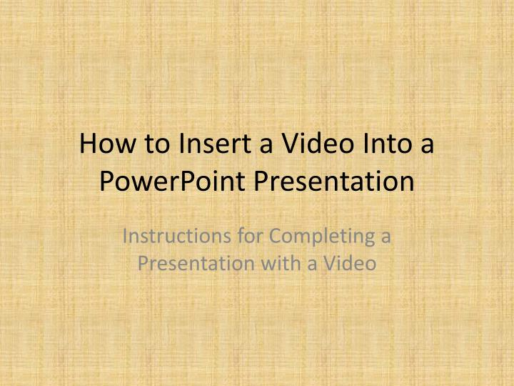 how to insert a video into a powerpoint presentation n.