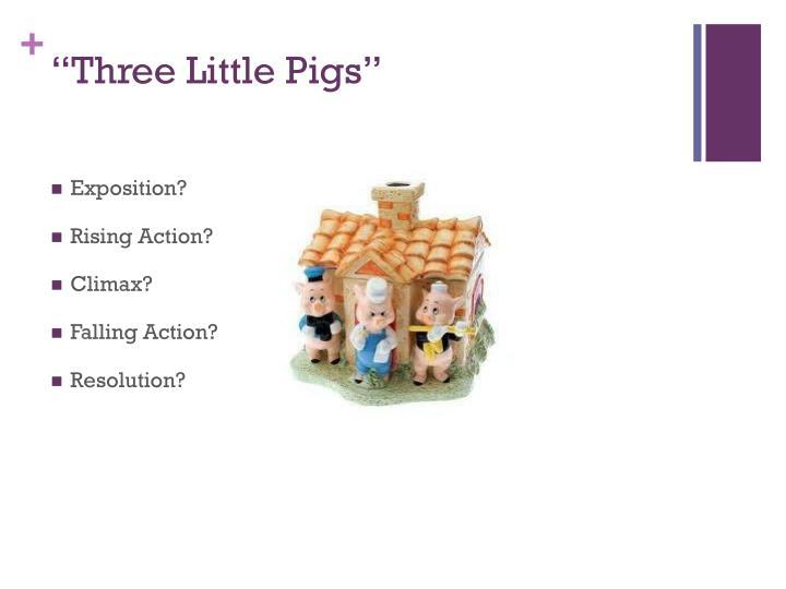 """Three Little Pigs"""
