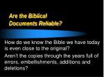 are the biblical documents reliable