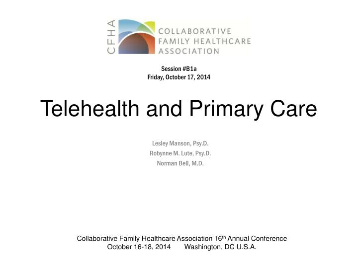 PPT - Telehealth and Primary Care PowerPoint Presentation ...