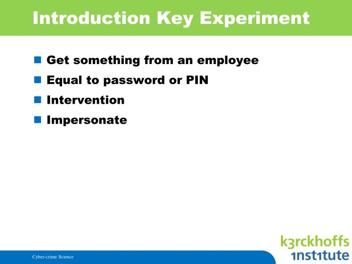 Introduction Key Experiment