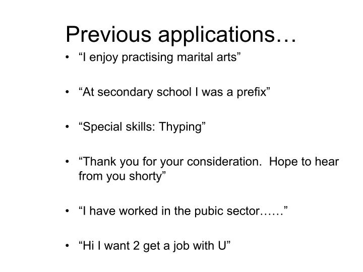 Previous applications…