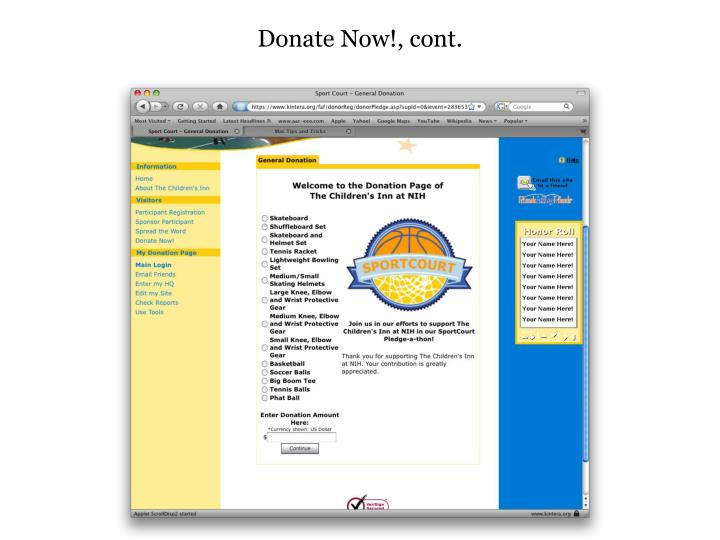 Donate Now!, cont.