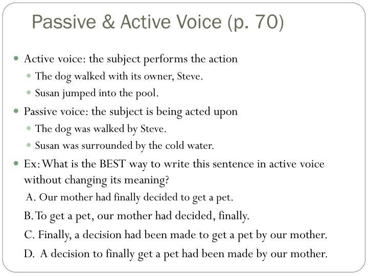 Passive & Active Voice (p. 70)
