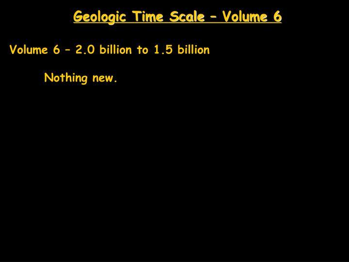 Geologic Time Scale – Volume 6