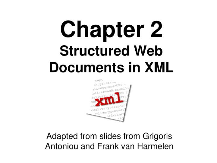 chapter 2 structured web documents in xml n.
