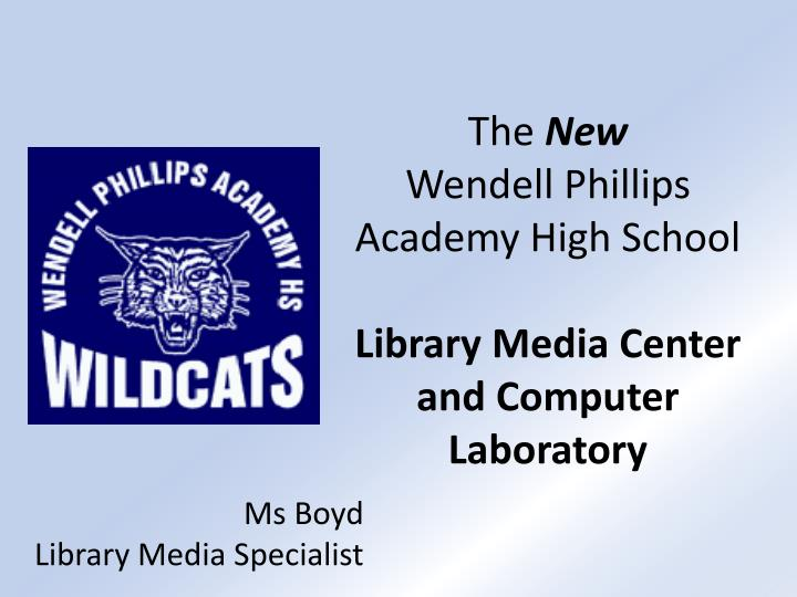 the new wendell phillips academy high school library media center and computer laboratory n.