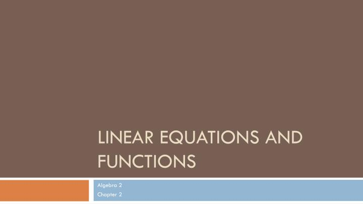 linear equations and functions n.