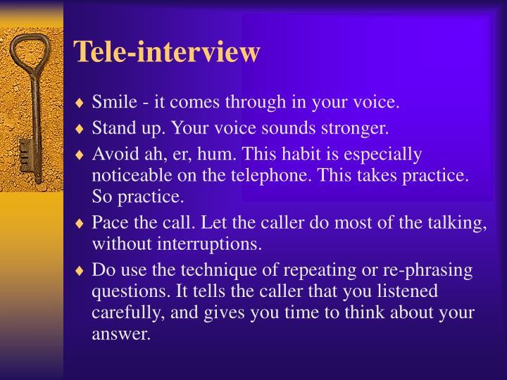 Tele-interview