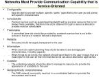 networks must provide communication capability that is service oriented