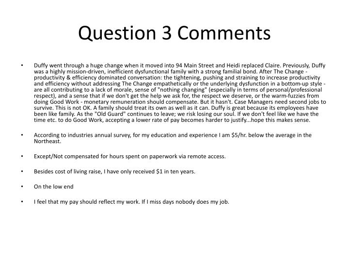 Question 3 Comments