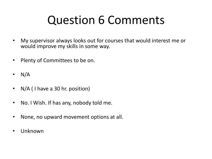 Question 6 Comments