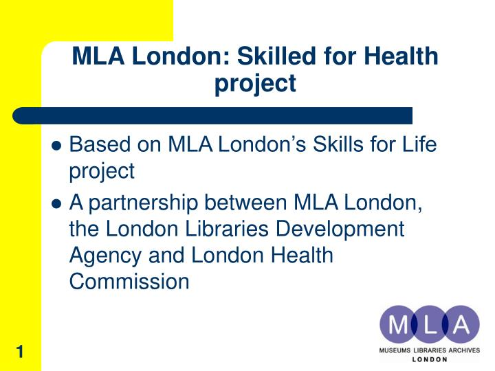 mla london skilled for health project n.