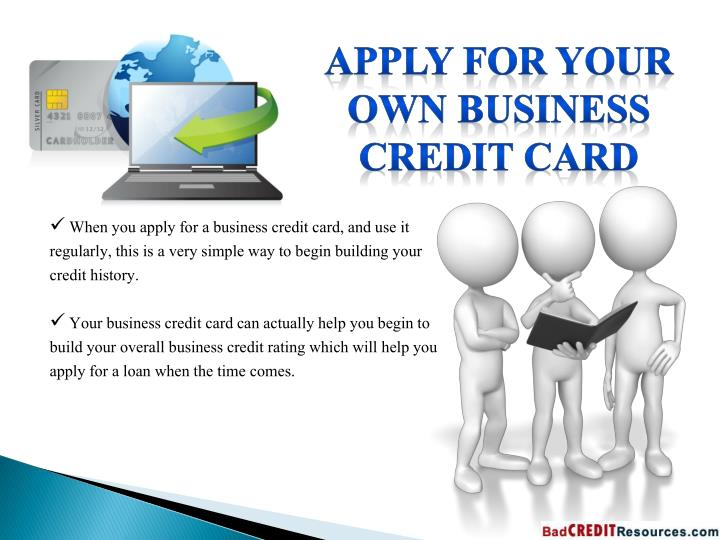 Apply for your Own Business Credit Card