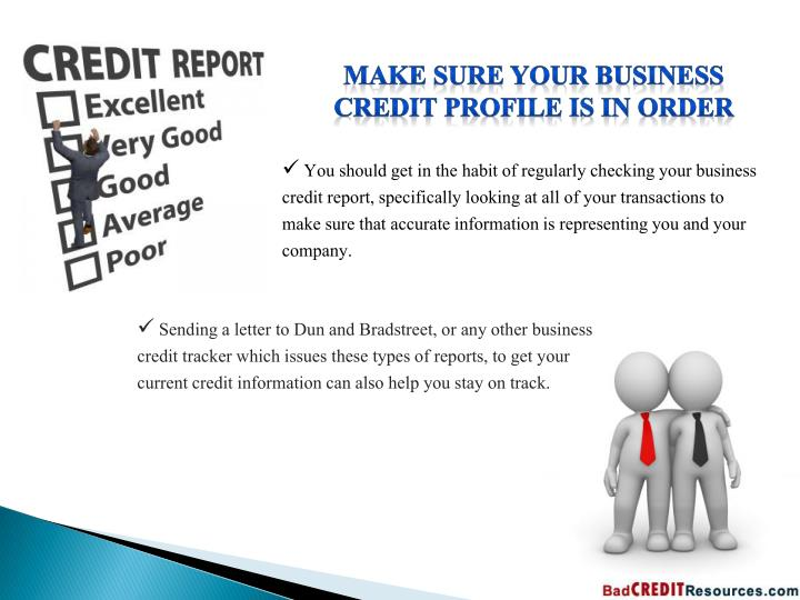 Make sure your business credit profile is in order
