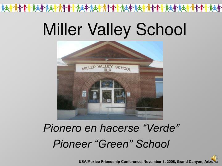 Miller valley school1
