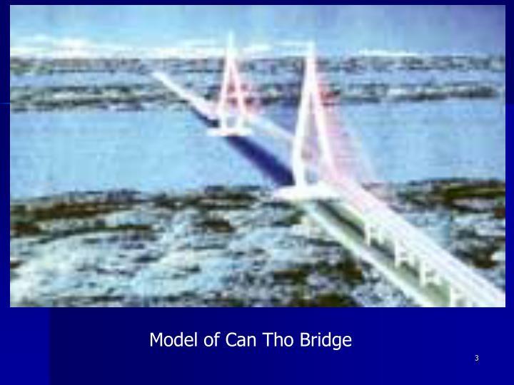 Model of Can Tho Bridge
