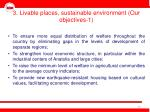 3 livable places sustainable environment our objectives 1