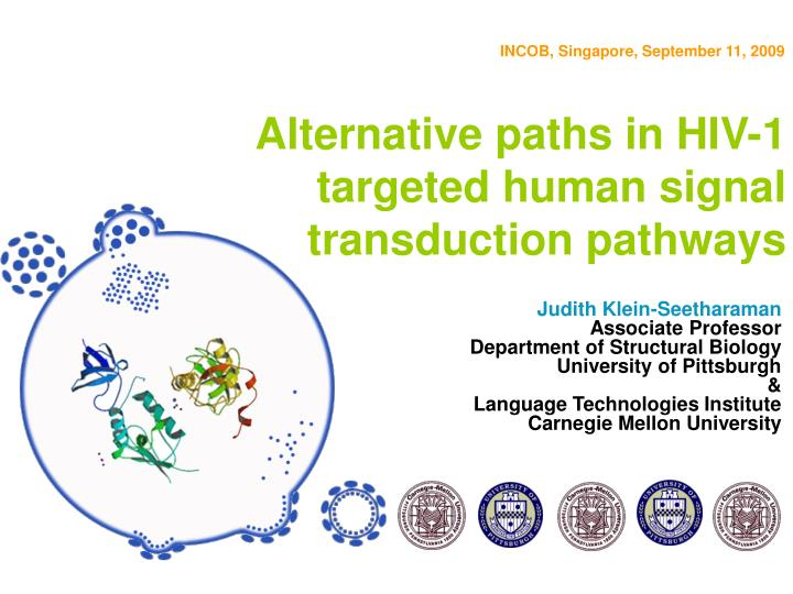 Alternative paths in hiv 1 targeted human signal transduction pathways