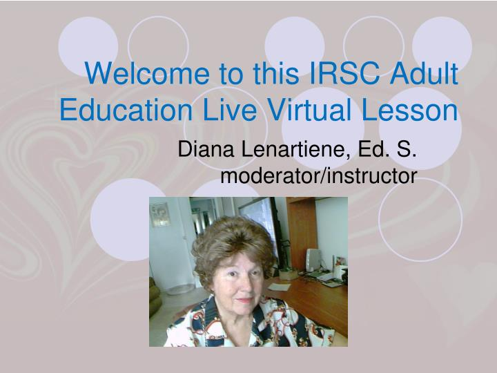 welcome to this irsc adult education live virtual lesson n.