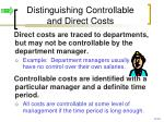 distinguishing controllable and direct costs
