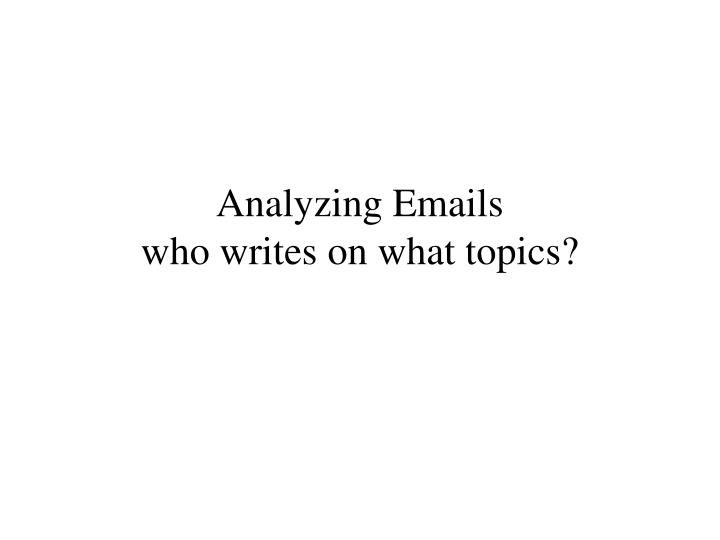 Analyzing Emails