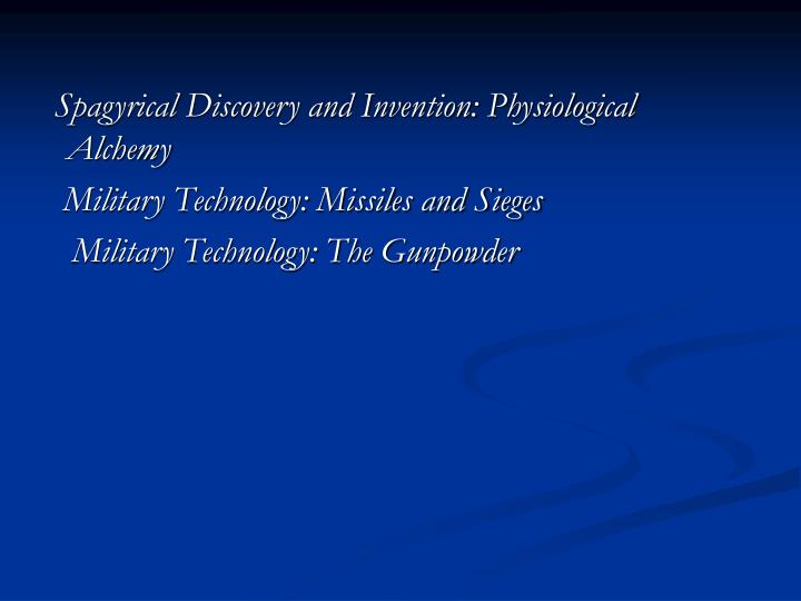 Spagyrical Discovery and Invention: Physiological Alchemy