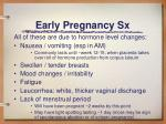 early pregnancy sx