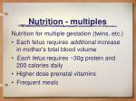 nutrition multiples
