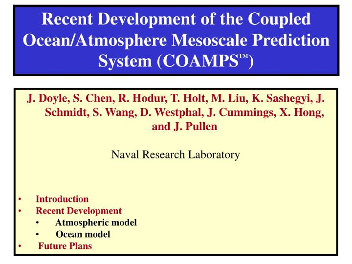 Recent Development of the Coupled Ocean/Atmosphere Mesoscale Prediction System (COAMPS