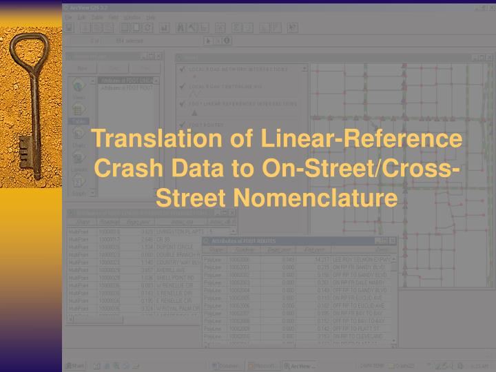 Translation of linear reference crash data to on street cross street nomenclature